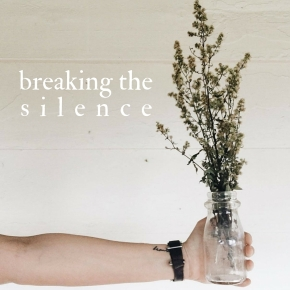 breaking the silence.