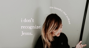 #13: I don't recognize Jesus.