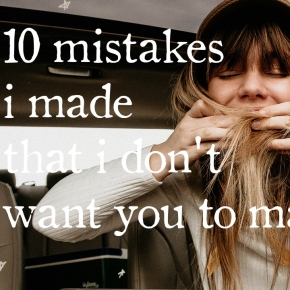 #15: 10 mistakes i made that i don't want you to make too.